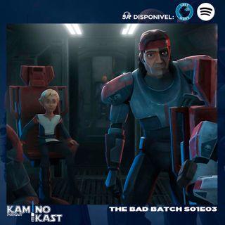 KaminoKast 147: The Bad Batch S01E03