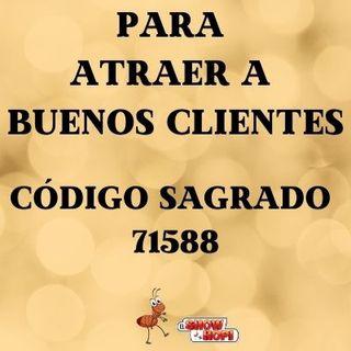 Código Sagrado 71588 Para Atraer A Buenos Clientes