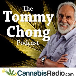 The Tommy Chong Podcast