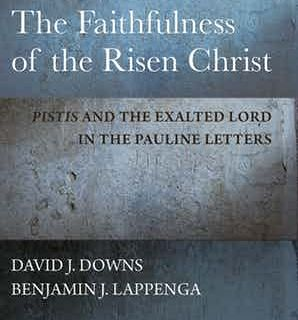 David Downs & Benjamin Lappenga – The Faithfulness of the Risen Christ