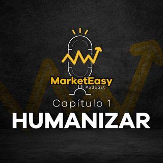 Capítulo 1: Humanizar