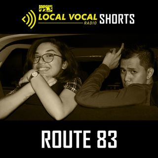 LOCAL VOCAL Shorts: Route 83