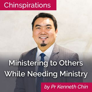 Ministering To Others While Needing Ministry