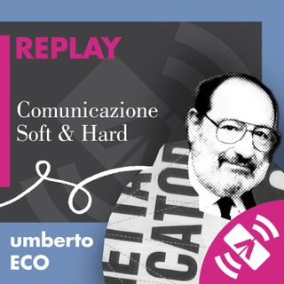 "01 > Umberto ECO 2014 ""Comunicazione Soft & Hard"""