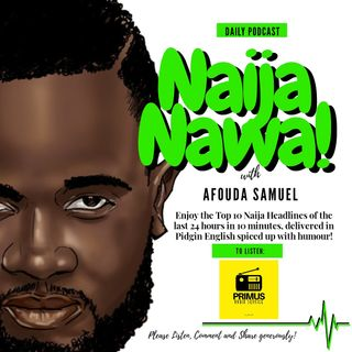 NAIJA NAWA 20TH MARCH
