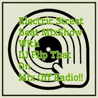 Electric Street Beat MixShow 2/10/20 (Live DJ Mix)