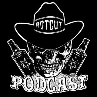 Rotgut Podcast #5  Choose Strength