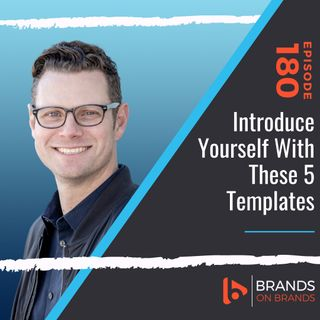Introduce Yourself With These 5 Templates | Ep. 180