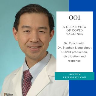 A Clear View of COVID Vaccines with Dr. Stephen Liang [eps001]