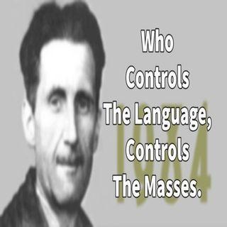 Control The Language, Control The Masses