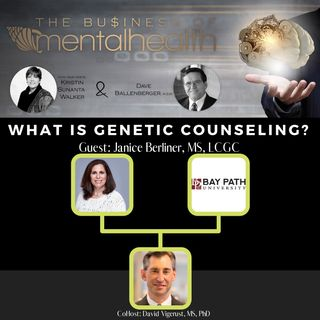Mental Health Business: What Is Genetic Counseling?