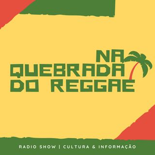 Pré-Lança#NaQuebradadoReggae