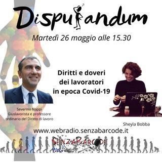 Lavoro, Lavoratori, doveri e diritti, con Severino Nappi