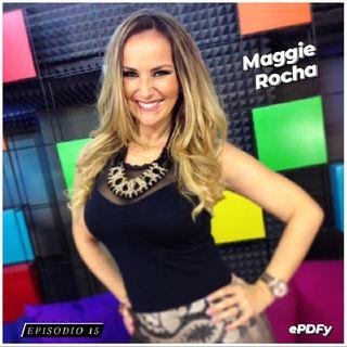 Episodio 15 | Entrevista a Maggie Rocha