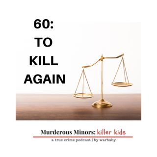 60: To Kill Again - The Snowden Murders at Horseshoe Lake  (Travis Santay Lewis)