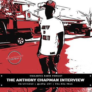 The Anthony Chapman Interview.