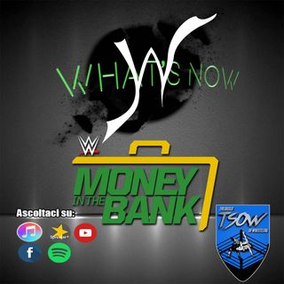 Money In The Bank 2021 card e pronostici - What's Now