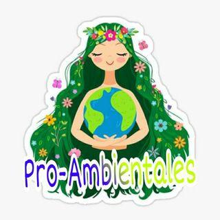 """PRO-AMBIENTALES"""