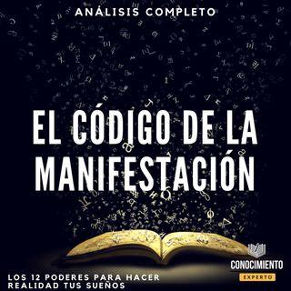 039 - El Código de la Manifestación - Parte 1