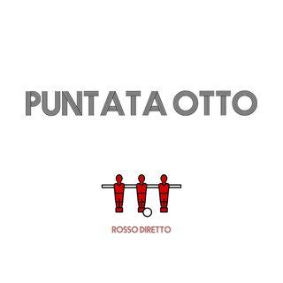 Puntata Otto - Schierati