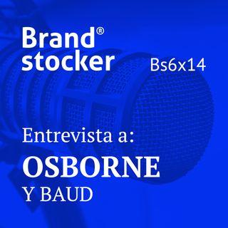 Bs6x14 - Hablamos de branding con Osborne y Baud