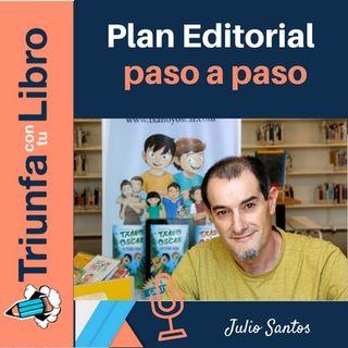 Cómo crear un plan editorial para tus libros paso a paso con Julio Santos