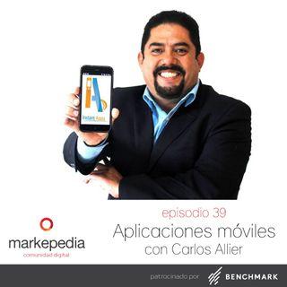 Aplicaciones Móviles con Carlos Allier - E39