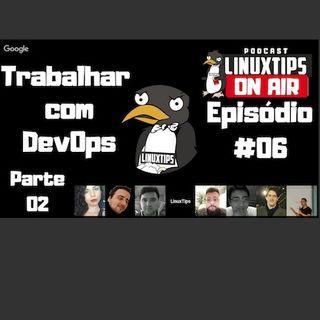 06 - TRABALHAR COM DEVOPS - PARTE 2
