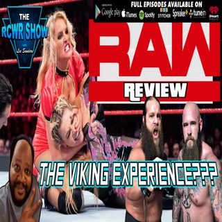WWE RAW Superstar Shakeup Night One Post Show: The RCWR Show EXTRA! 4-15-2019
