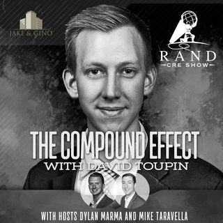 RCRE - The Compound Effect with David Toupin