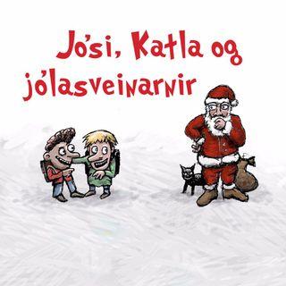 Jóladagatal 2017 – Jósi, Katla og jólasveinarnir – öll sagan