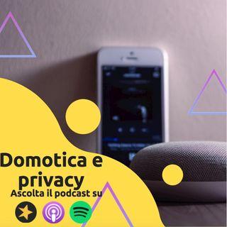 Domotica e Privacy: gli assistenti vocali ci ascoltano sempre?
