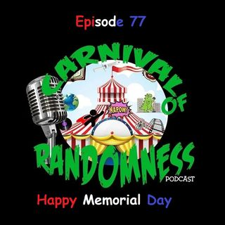 Episode 77 - Happy Memorial Day