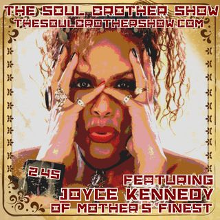 The Soul Brother Show Featuring Joyce Kennedy of Mother's Finest