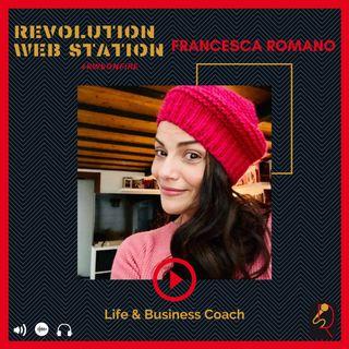 INTERVISTA FRANCESCA ROMANO - LIFE E BUSINESS COACH