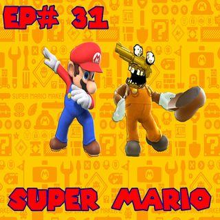 Episódio #31 - Super Mario