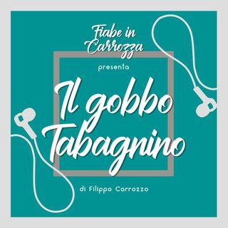 Il Gobbo Tabagnino  - Fiabe Italiane - Italo Calvino