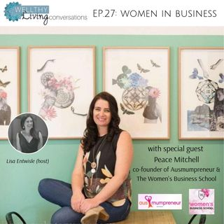 EP 27: Women in Business with Peace Mitchell