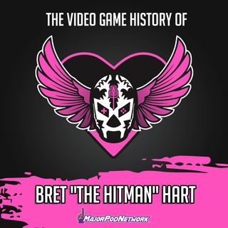 """The Video Game History of Bret """"The Hitman"""" Hart"""