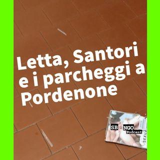 Letta, Santori e i parcheggi a Pordenone