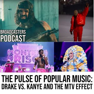 The Pulse of Popular Music: Drake vs. Kanye and The MTV Effect (Ep.192)