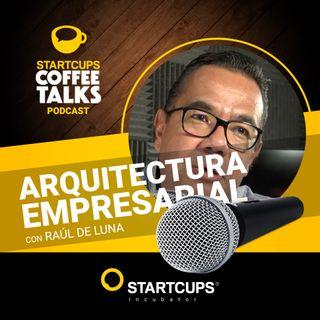 Arquitectura empresarial | COFFEE TALKS con Raul de Luna