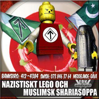 NAZISTISKT LEGO OCH MUSLIMSK SHARIASOPPA