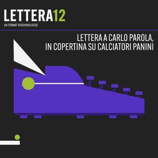 06. Le mie figurine - Lettera a Carlo Parola