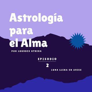 Luna Llena en Aries ♈💫