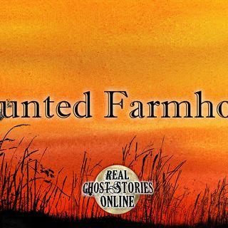 Haunted Farmhouse | Paranormal, Supernatural, Horror