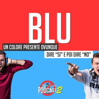 Podcast #22: BLU