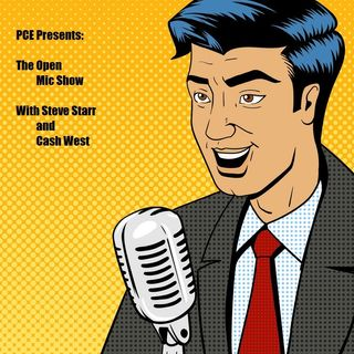 The Open Mic Show with Steve Star and Cash West #4