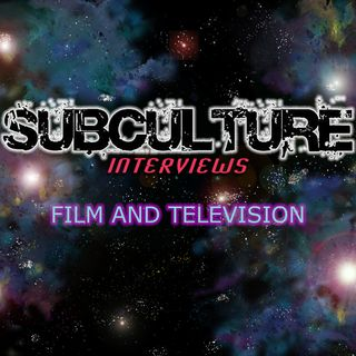 Subculture Film & TV Interviews