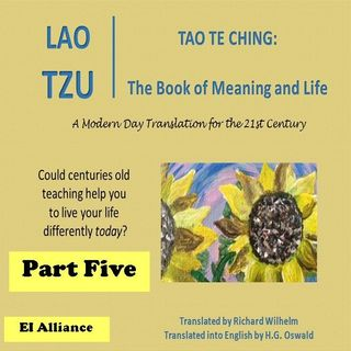 Lao Tzu - Tao Te Ching - Part  Five - 19-27